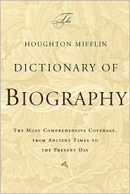 The Houghton Mifflin Dictionary of Biography