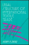 Legal Structure of International Textile Trade.