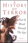 A History of Terror: Fear & Dread Through the Ages