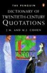 The Penguin Dictionary of Twentieth-Century Quotations