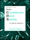 Study Guide to Accompany Mosby's Comprehensive Dental Assisting: A Clinical Approach