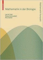 Mathematische Modelle in Der Biologie: Deterministische Homogene Systeme