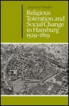 Religious Toleration and Social Change in Hamburg, 1529 1819