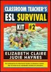 Classroom Teachers ESL Survival Kit 2