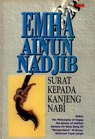 Surat kepada Kanjeng Nabi by Emha Ainun Nadjib
