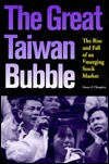 The Great Taiwan Bubble: The Rise and Fall of an Emerging Stock Market