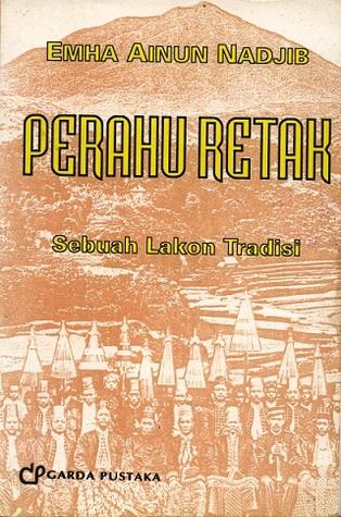 Perahu Retak by Emha Ainun Nadjib