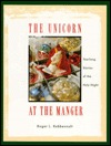 The Unicorn at the Manger: Yearlong Stories of the Holy Night
