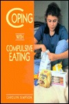 Coping with Compulsive Eating by Carolyn Simpson