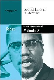 Racism in Malcolm X's the Autobiography of Malcolm X