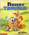 Bunny Trouble (rev)