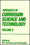 Advances in Corrosion Science and Technology: Volume 6