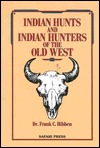 indian-hunts-and-indian-hunters-of-the-old-west