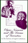 Elgar, Newman, and the Dream of Gerontius: In the Tradition of English Catholicism