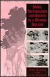 Sport, Sectarianism and Society in a Divided Ireland