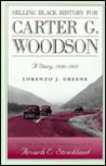 Selling Black History for Carter G. Woodson: A Diary, 1930-1933