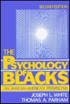 The Psychology of Blacks: An African-American Perspective