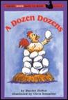 A Dozen Dozens by Harriet Ziefert
