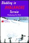 Sledding in Avalanche Terrain: Reducing the Risk