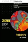 Underground Clinical Vignettes: Pediatrics, Classic Clinical Cases for USMLE Step 2 and Clerkship Review