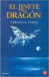 El Jinete del Dragón by Cornelia Funke