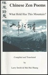 Chinese Zen Poems: What Hold Has This Mountain