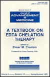A Textbook On Edta Chelation Therapy, Volume 2 No 1 2: Special Issue Of Journal Of Advancement In Medicine (Chelation Therapy, Vol. 2 2)