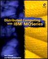 Distributed Computing with IBM? Mqseries