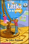 The Littles Go to School by John Lawrence Peterson