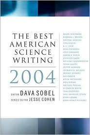 The Best American Science Writing 2004(Best American Science Writing)