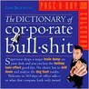 The Dictionary of Corporate Bullshit Page-A-Day Calendar 2009