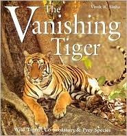 The Vanishing Tiger: Wild Tigers, Co-Predators Prey Species