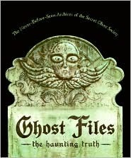 Ghost Files by The Ghost Society