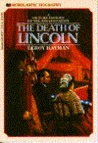Death of Lincoln: A Picture History of the Assassination