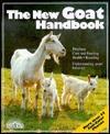 The New Goat Handbook (Pet Owner's Handbooks)