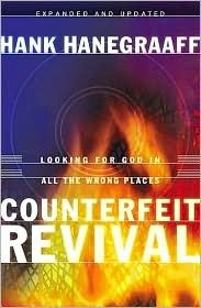 Counterfeit Revival by Hank Hanegraaff