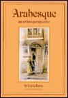 Arabesque: An Artists Perspective