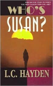 Who's Susan by L.C. Hayden