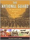 The National Guard: An Illustrated History of America's Citizen-Soldiers