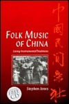 Folk Music of China: Living Instrumental Traditions Text and CD