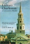 Literary Charleston: A Lowcountry Reader