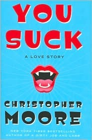 Ebook You Suck: A Love Story by Christopher Moore TXT!