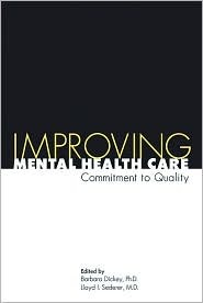 Improving Mental Health Care: Commitment to Quality
