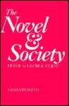 The Novel & Society: Defoe to George Eliot
