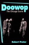 Doowop: The Chicago Scene