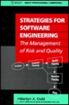 Strategies for Software Engineering: The Management of Risk and Quality