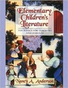 Elementary Children's Literature: The Basics for Teachers and Parents