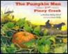 The Pumpkin Man from Piney Creek