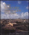 The Harvard Jerusalem Studio: Urban Designs for the Holy City