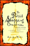 The Paris Shopping Companion: A Personal Guide to Shopping in Paris for Every Pocketbook